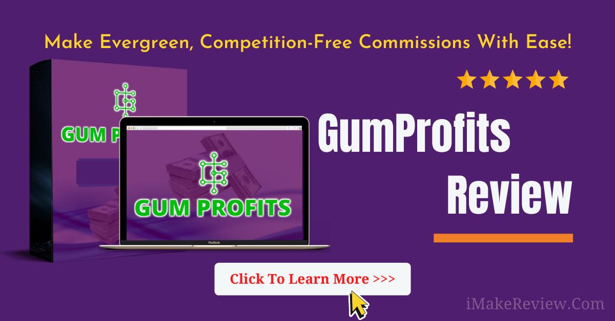 GumProfits Review